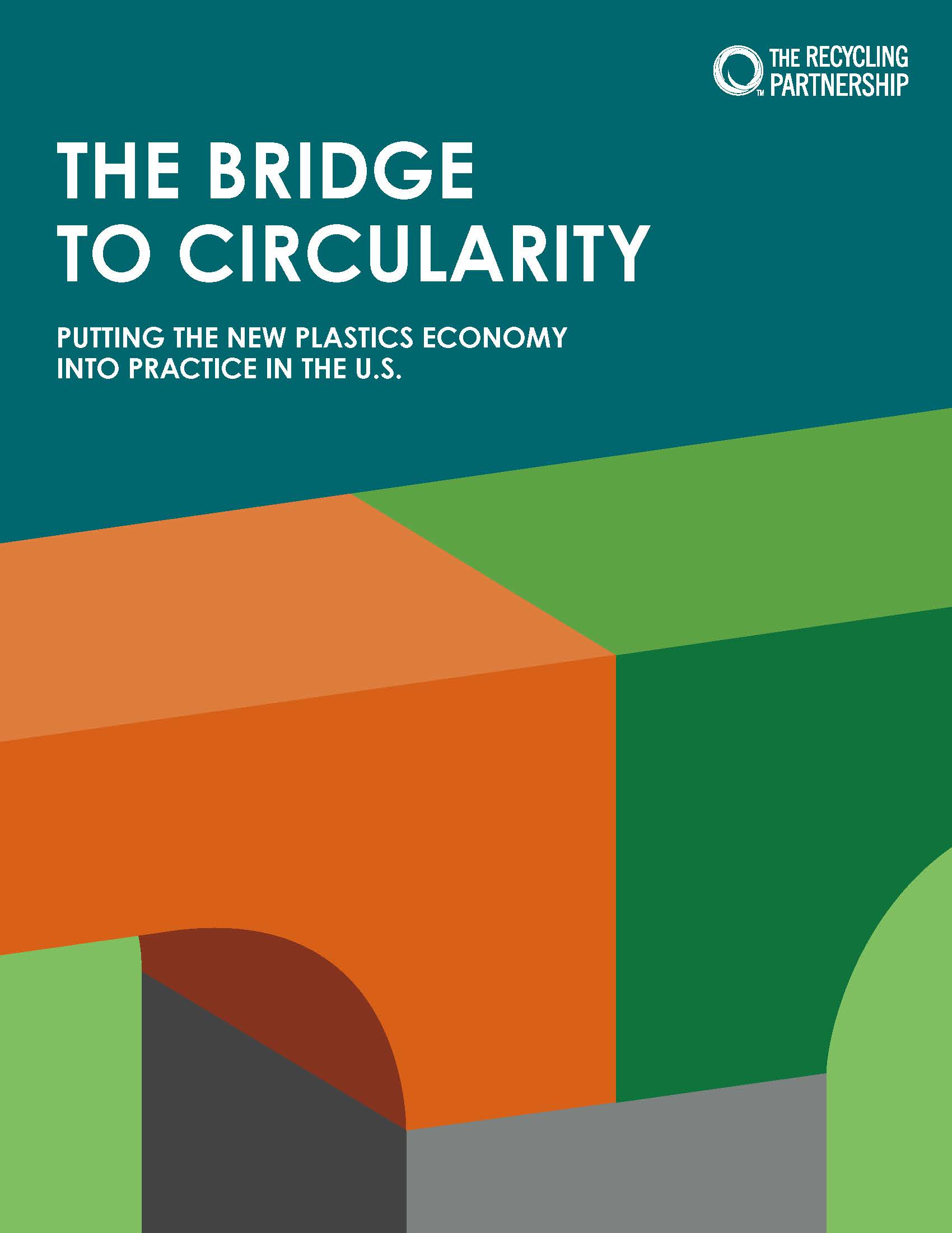 The Recycling Partnership Bridge to Circularity Report